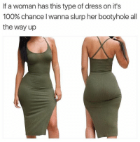 On my soul 😰♥️♥️♥️ that booty just be waving and my lil wee wee be waving back 💯: If a woman has this type of dress on it's  100% chance wanna slurp her bootyhole all  the way up On my soul 😰♥️♥️♥️ that booty just be waving and my lil wee wee be waving back 💯