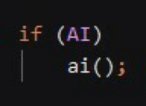 Wrote this beautiful nugget of code today: if (AI)  ai() Wrote this beautiful nugget of code today