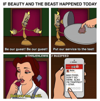 Memes, Trap, and Trapping: IF BEAUTY AND THE BEAST HAPPENED TODAY  Be our guest! Be our guest!  Put our service to the test!  THISJENLEWIS BUZZFEED  yelp  K search  Belle  ii 0 a 20  00  BAD FOOD  DON'T GO  HERE. ALSO  I'M TRAPPED?  1 STAR.  Believe me I MNil Seriously send help (From @thisjenlewis)