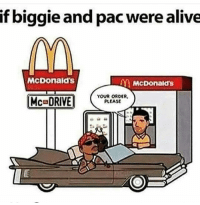 Beautiful, Cute, and Family: if biggie and pac werealive  McDonald's  McDonalds  DEB  YOUR ORDER,  Mc DRIVE  PLEASE Subscribe to my YouTube channel: mutebitch2 mutebitch3 summeroflove girl cute summer beautiful sun happy fun tagforlikes beach hot cool fashion friends smile follow4follow like4like instagood family nofilter amazing style love photooftheday me follow mutebitch2vids mutebitch2 Free £2.50 off DELIVEROO use promo code: michellej953