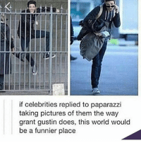 Booty, Memes, and School: if celebrities replied to paparazzi  taking pictures of them the way  grant gustin does, this world would  be a funnier place i did a booty drop in front of someone kinda important at a school dance there are many regrets