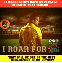 Jagadamey 💪: IF DHONI COMES BACK AS CAPTAIN  OF CSK IN NEXT SEASON  PAGE  DHONI  ERTAA  Dis Page VII entertain u  I ROAR FOR  THAT WILL BE ONE OF THE BEST  TURNAROUND IN IPL HISTORY Jagadamey 💪
