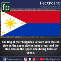 Fact sources mentioned at www.FactPoint.net- did you know fact point , education amazing dyk unknown facts daily facts💯 didyouknow follow follow4follow earth science commonsense f4f factpoint instafact awesome world worldfacts like like4ike tag friends Don't forget to tag your friends 👍: If  FactPoint  source: factpoint.net  The flag of the Philippines is flown with the red  side on the upper side in times of war and the  blue side on the upper side during times of  peace.  f/thefactpoint  G+/factpoint Fact sources mentioned at www.FactPoint.net- did you know fact point , education amazing dyk unknown facts daily facts💯 didyouknow follow follow4follow earth science commonsense f4f factpoint instafact awesome world worldfacts like like4ike tag friends Don't forget to tag your friends 👍