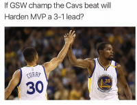 Who else understands it? 👀🔥: If GSW champ the Cavs beat will  Harden MVP a 3-1 lead?  CURRY  35  30. Who else understands it? 👀🔥
