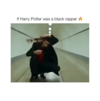 What if he was a white rapper: If Harry Potter was a black rapper A What if he was a white rapper