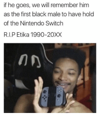 HOW DID HE EVEN GET IT?! Edit: It's fake rip - ssb4 smashbros sm4sh nintendo wiiu 3ds switch etika leak meme lol rip: if he goes, we will remember him  as the first black male to have hold  of the Nintendo Switch  R.I.P Etika 1990-20XX HOW DID HE EVEN GET IT?! Edit: It's fake rip - ssb4 smashbros sm4sh nintendo wiiu 3ds switch etika leak meme lol rip