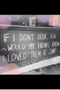 Them, Hom, and  Drink: IF I DIDNT DRINK, HOM  WOULD MY FREN'S KNW  LOVED THEM AT 2N