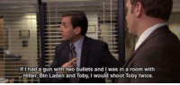 https://t.co/sFaeYwFCDU: If I had a qun with two bullets and I was in a room with  Hitler, Bin Laden and Toby, I would shoot Toby twice. https://t.co/sFaeYwFCDU