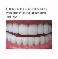 tana mongeau makes me laugh harder than some of my friends do lowkey: if i had this set of teeth i wouldnt  even bother talking i'd just smile  until i die tana mongeau makes me laugh harder than some of my friends do lowkey