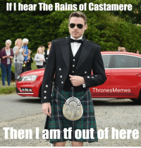 Memes, Robb Stark, and Richard Madden: If I hear The Rains of Castamere  ThronesMemes  Then I am tf out ofhere Richard Madden (Robb Stark) at Kit's wedding yesterday 😂 https://t.co/Mx7T3rdAag