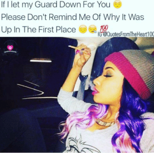 4ae0e24a28 Funny, Internet, and Memes: If I let my Guard Down For You Please