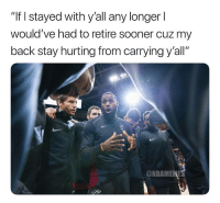 "Facts, Lebron, and Back: ""If I stayed with y'all any longerl  would've had to retire sooner cuz my  back stay hurting from carrying y'all""  @NBAMENES LeBron spitting facts. https://t.co/8JG42ta9BK"