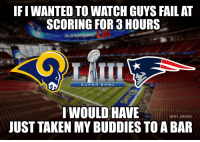 Super Bowl LIII... https://t.co/dPdC5xXdGT: IF I WANTED TO WATCH GUYS FAIL AT  SCORING FOR 3 HOURS  SUPERB O W L  I WOULD HAVE  JUST TAKEN MY BUDDIES TO A BAR  @NFL MEMES Super Bowl LIII... https://t.co/dPdC5xXdGT