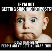 IF I'M NOT  GETTING SIMCHASPOTPOSTS  DOES THAT MEAN  PEOPLE AREN'T GETTING MARRIED!!! If instagram changes and people don't see simchaspot posts did they really get engaged??? I don't really know wat instagram doing and Well since we don't wanna follow the way of simchaspot and disappear please turn on notifications so you can continue getting our posts it's in the top right corner the 3 dots, any questions feel free to comment below TurnMeOn SimchaSpotted