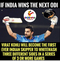 Whitewashed: IF INDIA WINS THE NEXTODI  VIRAT KOHLI WILL BECOME THE FIRST  EVER INDIAN SKIPPER TO WHITEWASH  THREEDIFFERENTSIDESIN ASERIES  OF 3 OR MORE GAMES
