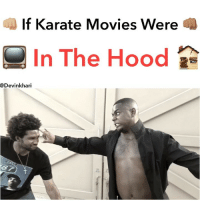Funny, Memes, and Movies: If Karate Movies Were  In The Hood  @Devinkhari @shaggyxstone I Will Get That Black & Mild Back One Day 👊🏽😤😂🤦🏽‍♂️📺 ━━━━━━━ ⚠️ WARNING THIS IS JUST A SKIT NONE OF THE EVENTS IN THIS VIDEO IS REAL NO NUDITY, RACISM OR SEXUAL ACTS WERE SHOWN ⚠️ ━━━━━━━ Follow Me For More Videos Check Out My Youtube @devinkhari @devinkharii ━━━━━━━ 📷 Snapchat - DevinKhari 👻 ━━━━━━━ ➡️Tag A Friend ⬅️ Comedy nochill indianapolis pressplay justjokes funny