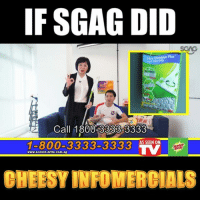 Memes, Link, and 🤖: IF SGAG DID  Plus  Call 1800-3333-3333  1-800-3333-3333A SENO  www.scotch-brite.com.sg  CHEESY INFOMERCIALS HAHAHA I must say, this Nellie is really taking sales of these household items <link in bio> TO THE NEXT LEVEL!!!