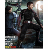 America, Future, and Hype: IF STEVE ROGERS DIES  WHO SHOULD  BE THE NEXT  CAPTAIN  AMERICA?  INFINITY WOR.  ART QBARRETT.DIGITAL  IG DC.MARVEL.UNITE Bucky OR Sam ? 🤔🇺🇸 Comment Below how you think … SteveRogers will die in either Avengers : InfinityWar or Avengers4. 🤷🏽‍♂️ I'd really love to see either BuckyBarnes or SamWilson take up the mantle of CaptainAmerica in a Future MCU Film if they kill off ChrisEvans after … AvengersInfinityWar. Art : @barrett.digital MarvelCinematicUniverse 💥 MCU HYPE