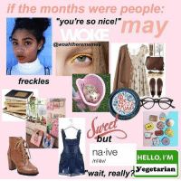 """Hello, Instagram, and Nice: if the months were people  """"you're so nice!""""  may  @woahtherememe  freckles  TE  na ive  HELLO, I'M  Yegetarian  """"wait, really 6,736 Likes, 102 Comments - 🔹🔷Fish🔷🔹 (@slightlyanxiousfish) on Instagram: """"MAYbe"""""""