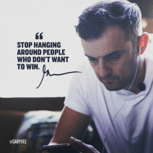 If the people around you don't want you to win. Then they are NOT the right people to hang around with.   As @garyvee says, you need to stop hanging around with them! https://t.co/TZ6X1r9oPR: If the people around you don't want you to win. Then they are NOT the right people to hang around with.   As @garyvee says, you need to stop hanging around with them! https://t.co/TZ6X1r9oPR