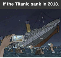 Titanic: If the Titanic sank in 2018.