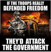 💭 You know it's true!! 💭😐😐😐💭 Join Us: @TheFreeThoughtProject 💭 TheFreeThoughtProject 💭 LIKE our Facebook page & Visit our website for more News and Information. Link in Bio... 💭 www.TheFreeThoughtProject.com: IF THE TROOPS REALLY  DEFENDED FREEDOM  THEY'D ATTACK  THE GOVERNMENT 💭 You know it's true!! 💭😐😐😐💭 Join Us: @TheFreeThoughtProject 💭 TheFreeThoughtProject 💭 LIKE our Facebook page & Visit our website for more News and Information. Link in Bio... 💭 www.TheFreeThoughtProject.com