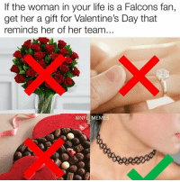 Memes, 🤖, and Falcon-Fans: If the woman in your life is a Falcons fan,  get her a gift for Valentine's Day that  reminds her of her team  (a NFL MEMES Which one of y'all did the right thing?