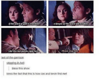 God, Memes, and Word: if the word of god is revealed.  a keeper of the word will awaken  Like this hotpotato right here  Please stop that  last-o-the-garrison.  Skipping-in-hell:  bless this show  bless the fact that this is how cas and kevin first met goodnight :)