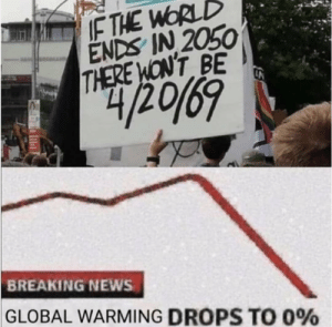 Global Warming, News, and Tumblr: IF THE WORLD  ENDS IN 2050  THERE WON'T BE  BREAKING NEWS  GLOBAL WARMING DROPS TO 0% awesomesthesia:  Stop Global warming!