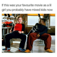 Bruh, Ctfu, and Facts: If this was your favourite movie as a lil  girl you probably have mixed kids now 😂Go follow ➡@tales4dahood For the most viral memes on social media ✔check out @quotekillahs Dm us to reach over a 1,000,000💪ACTIVE followers for your promotion and marketing needs. Our advertising network consist of ♻@qk4life 💯@terryderon 😂@tales4dahood 👑@ogboombostic 😍@just2vicious 💃@libra_and_aries 🙏@boutmyblessings ogboombostic quotekillahs kingofquotes toofunny funnymemes pettyshit pettyaf petty dead funnyshit funnyaf imdead bruh realtalk lol facts savage nolie hilarious whodidthis nochill ctfu foh welp funnyasfuck whatthefuck pettypost imweak lmao kmsl