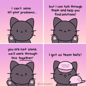 If you're going to through a hard time, remember you're not alone :3: If you're going to through a hard time, remember you're not alone :3