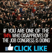 Memes, 🤖, and The Who: IF YOU ARE ONE OF THE  WHO DISAPPROVES OF  THE JOB CONGRESS IS DOING  CLICK LIKE Dean James III%
