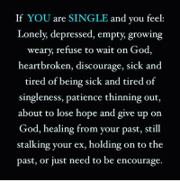 sick of being single and lonely