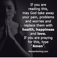 """Ex's, God, and Love: If you aree  reading this,  may God take away  your pain, problems  and worries and  replace them with  health, happiness  and love.  If you are praying  for this, type  """"Amen  WomenWorking.com 3 ways to tell if your ex still has feelings for you and exactly how to win them back if they do 👉 http://bit.ly/Sayingslove"""