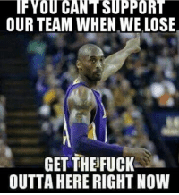 #RockoMamba24 #WWLG4L: IF YOU CANT SUPPORT  OUR TEAM WHEN WE LOSE  GET THE FUCK  OUTTA HERE RIGHT NOW #RockoMamba24 #WWLG4L