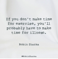 Energy, Memes, and Best: If you don't make time  for exercise, you'll  probably have to make  time for illness.  Robin Sharma  @RobinSharma Health is your wealth. Without it, you have nothing. You know that. Do you live that though?⠀ ⠀ Getting to your absolute best physical condition will create explosive energy, renew your focus and multiply your creativity.⠀ ⠀ I've prepared a fantastic resource to help you rewire your mindset so you get super fit and find vastly greater success. It's free and it's called The Mental Mastery Toolkit. Just go to TheMentalMasteryToolkit.com