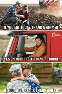 #iHeartAmerica 🇺🇸🇺🇸🇺🇸: IF YOU EAT TODAY THANK A FARMER  TURNIN  POINT USA  IFITS ON YOUR TABLE, THANK A TRUCKER  IFYOU EAT IN PEACE THANKAHERO #iHeartAmerica 🇺🇸🇺🇸🇺🇸