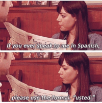 What else would we address her as? She's a queen. That, or Satan's god child. aprilludgate aubreyplaza parksandrec parksandrecreation: If you ever Speakto me in Spanish,  please use the formal usted What else would we address her as? She's a queen. That, or Satan's god child. aprilludgate aubreyplaza parksandrec parksandrecreation