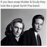 Loving the Scully- Annie Lennox vibes I'm getting. And sorry that this meme alienates (heh) 99.9% of my audience because they're too young to get my Annie Lennox reference and I'm too old to come up with a more relevant reference.: If you face swap Mulder & Scully they  look like a great Synth Pop band. Loving the Scully- Annie Lennox vibes I'm getting. And sorry that this meme alienates (heh) 99.9% of my audience because they're too young to get my Annie Lennox reference and I'm too old to come up with a more relevant reference.