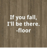 Thank you floor ☺ lol lmao lmfao meme memes picture pictures joke jokes quote quotes facts funny true tootrue toofunny hysterical hilarious funnyjoke funnymeme funnyjokes funnymemes funnypicture funnypictures thankyou iwillalwaysbethere: If you fall,  I'll be there.  floor Thank you floor ☺ lol lmao lmfao meme memes picture pictures joke jokes quote quotes facts funny true tootrue toofunny hysterical hilarious funnyjoke funnymeme funnyjokes funnymemes funnypicture funnypictures thankyou iwillalwaysbethere