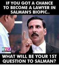 Memes, Biopic, and 🤖: IF YOU GOT A CHANCE  SALMAN'S BIOPIC.  RV CJ  WWW. RVCJ.COM  WHAT WILL BE YOUR 1ST  QUESTION TO SALMAN? Comment that question..😂😂 rvcjinsta