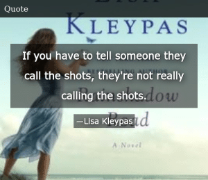SIZZLE: If you have to tell someone they call the shots, they're not really calling the shots.