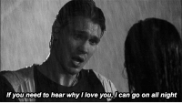 Love, I Love You, and Http: If you need to hear why I love you,l can go on all night http://iglovequotes.net/