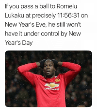 How's your touch?! 😂👏🏽: If you pass a ball to Romelu  Lukaku at precisely 11:56:31 on  New Year's Eve, he still won't  have it under control by New  Year's Day How's your touch?! 😂👏🏽