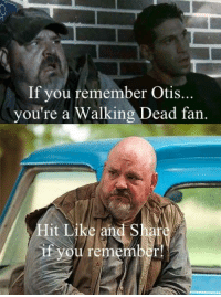 Memes, Otis, and 🤖: If you remember Otis.  you're a Walking Dead fan.  it Like and S  if you reme In honor of the Season 2 #TheWalkingDead AMC marathon, The Walking Dead fans, please GIVE this post an ACTUAL RESPONSE today. :) (y)  http://www.egvoproductions.com/news-blog/the-walking-dead-mid-season-7b-premiere-episode-709-rock-in-the-road-on-amc-2-12-2017