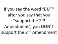"""There are NO BUTs when it comes to """"Shall Not Be Infringed."""" When it comes to the 2nd Amendment, you have a RIGHT to keep and bear arms"""" and a PERSONAL RESPONSIBILITY to do so safely and effectively. Period.  Gun Up, Train and Carry  Jon Britton aka DoubleTap: If you say the word """"BUT""""  after you say that you  """"support the 2nd  Amendment', you DON'T  support the 2nd Amendment There are NO BUTs when it comes to """"Shall Not Be Infringed."""" When it comes to the 2nd Amendment, you have a RIGHT to keep and bear arms"""" and a PERSONAL RESPONSIBILITY to do so safely and effectively. Period.  Gun Up, Train and Carry  Jon Britton aka DoubleTap"""