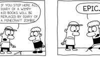 wimpy kid: IF YOU STEP HERE AL  DIARY OF A WIMPY  KID BOOKS WILL BE  REPLACED BY DIARY OF  A MINECRAFT ZOMBI  EPIC