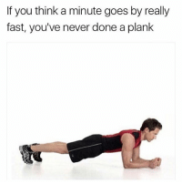 Memes, 🤖, and Fast: If you think a minute goes by really  fast, you've never done a plank memes made by white people bundle