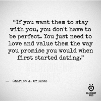 """Dating, Love, and Orlando: """"If you want them to stay  with you, you don't have to  be perfect. You just need to  love and value them the way  you promise you would when  first started dating.""""  _ Charles J. Orlando  IR  RELATIONSHI  RULES Want them to stay with you? This is how you do it."""