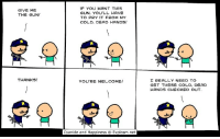 By Kris Wilson. Tag a friend with cold, dead hands!: IF YOU WANT THIS  GUN, YOU'LL HAVE  TO PRY IT FROM MY  COLD, DEAD HANDS!  GIVE ME  THE GUN!  THANKS!  I REALLY NEED TO  GET THESE COLD, DEAD  HANDS CHECKED OUT  YOU'RE WELCOME!  tx  Cyanide and Happiness  Explosm.net By Kris Wilson. Tag a friend with cold, dead hands!